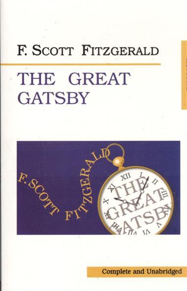 The Great Gatsby. Великий Гэтсби