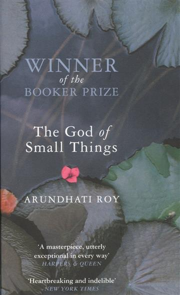 the idea of an anglophile in the god of small things by arundhati roy Postcolonial writing you discuss a link you have found between one of the three poems studied so far and the first four chapters of the god of small things and.