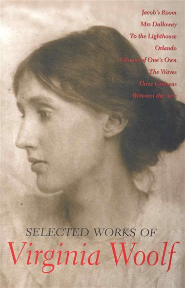 Selected Works of Virginia Woolf