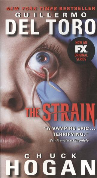 The Strain. Book I of The Strain Trilogy