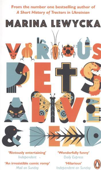 Various Pets Alive & Dead