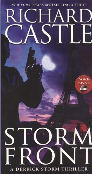 Storm Front: A Derrick Storm Thriller