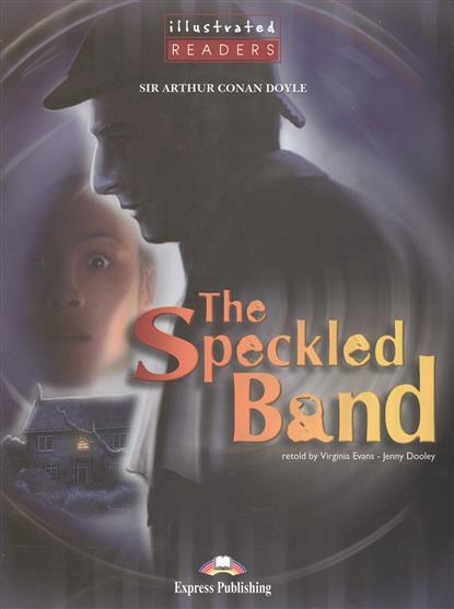 The Speckled Band. Level 2. Книга для чтения
