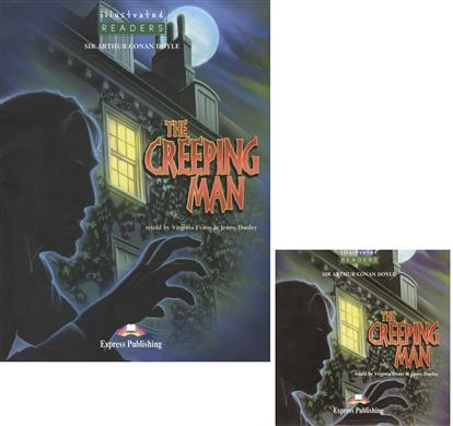 The Creeping Man. Level 3. Книга для чтения (+CD)