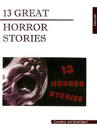 13 Great Horror Stories