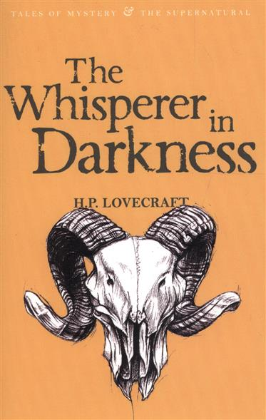 The Whisperer in Darkness Vol.1