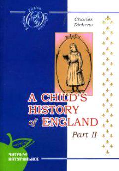 Диккенс История Англии для детей ч.1