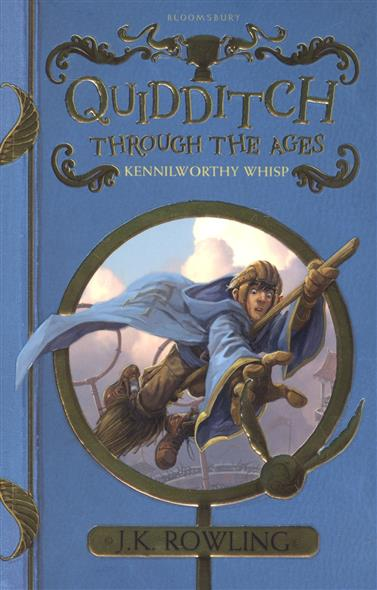 Quidditch Through the Ages. Kennilworthy Wisp