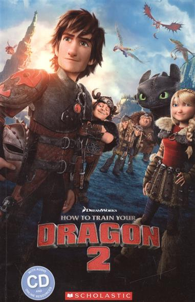 How to train your dragon 2. Level 2 (+CD)