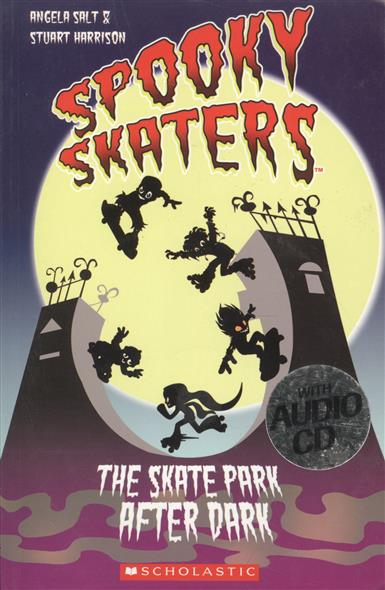 Spooky Skaters: The Skate Park Afler Dark. Starter level (+СD)