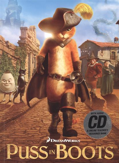 Puss in Boots: the Outlaw. Level 2 (+ CD)