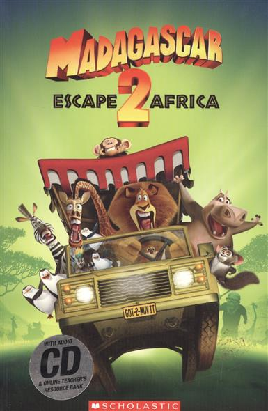 Madagascar 2: escape to Africa. Level 2 (+CD)