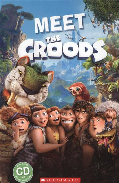 Meet the croods. Starter level (+CD)