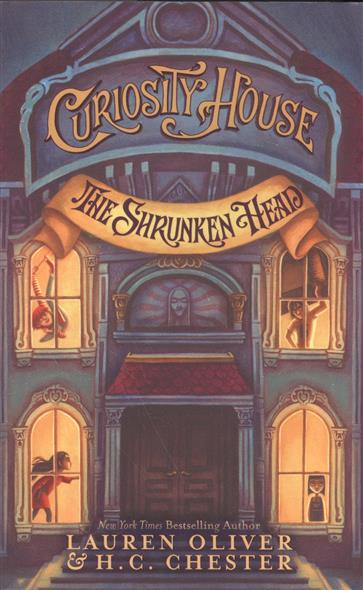 Curiosity House. The Shrunken Head