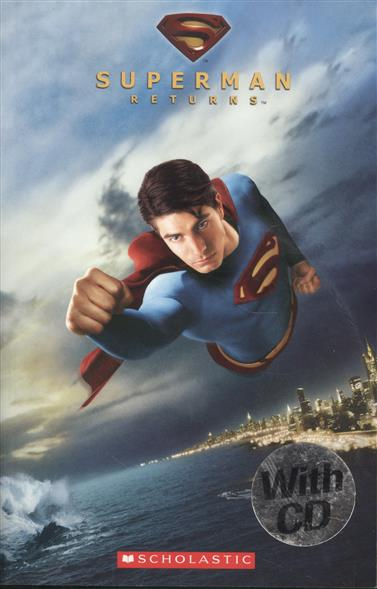 Superman Returns. Level 3 (+CD)