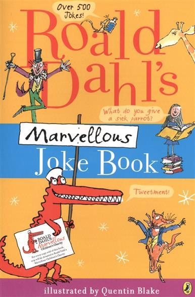 Roald Dahl`s Marvellous Joke Book