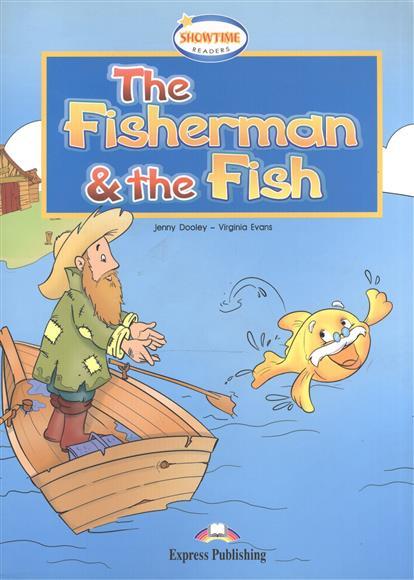 The Fisherman & the Fish. Книга для чтения
