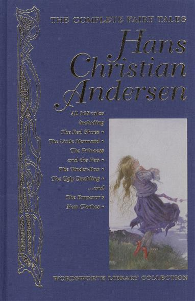The Complete Fairy Tales. Hans Christian Andersen