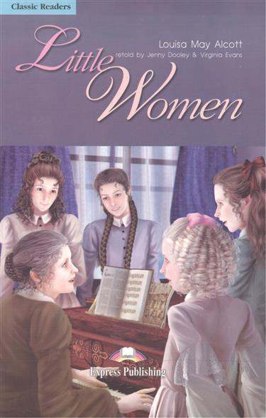 Little Women. Level 4. Книга для чтения
