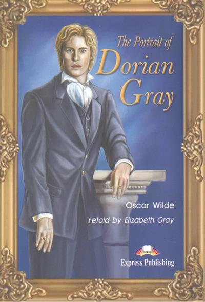 The Portrait of Dorian Gray. Книга для чтения