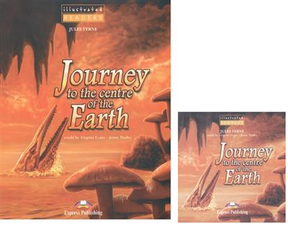 Journey to the Centre of the Earth. Level 1 (+CD)