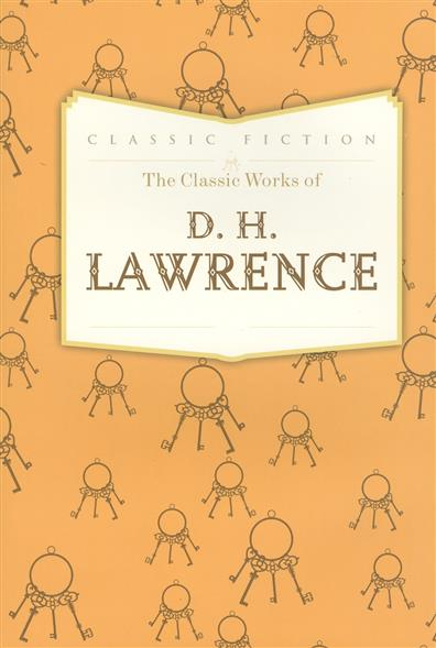 The Classic Works of D.H. Lawrence
