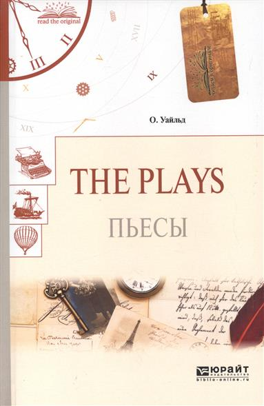 The Plays. Пьесы