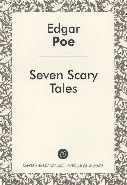 Seven Scary Tales