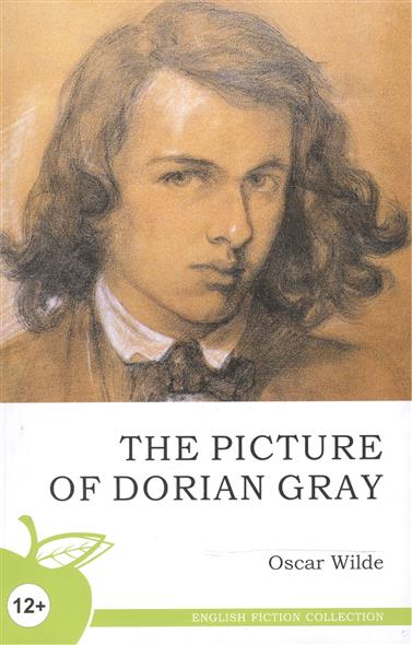The Picture of Dorian Gray. A Novel = Портрет Дориана Грея: роман