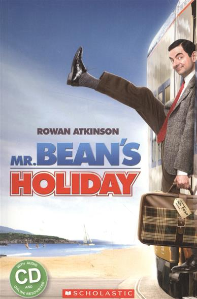 Mr. Bean`s Holiday. Level 1 (+CD)